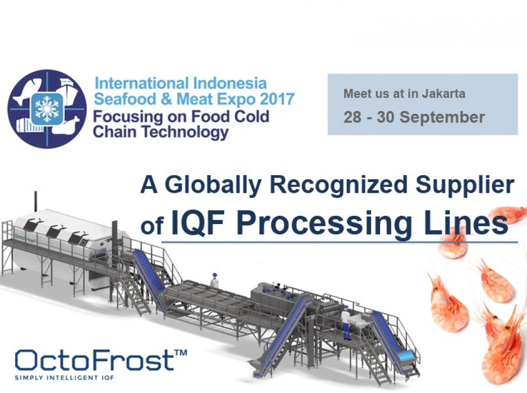 MEET OCTOFROST AT INTERNATIONAL INDONESIA SEAFOOD AND MEAT EXPO 2017